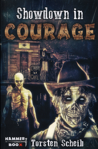 Showdown in Courage (Torsten Scheib / Hammer Boox)