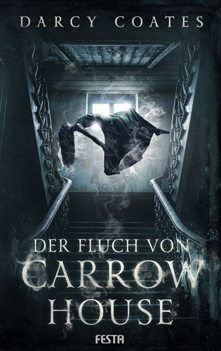 Der Fluch von Carrow House (Darcy Coates / Festa)