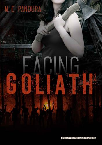 Goliath 01 – Facing Goliath (M.E. Pandura / Gegenstromschwimmer Verlag)