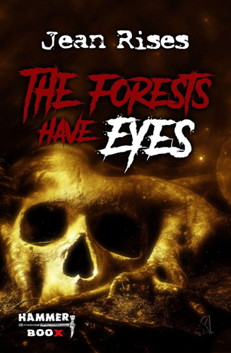 The Forests have Eyes (Jean Rises / Hammer Boox)