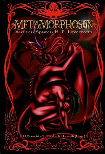 Auf den Spuren H. P. Lovecrafts 01 – Metamorphosen