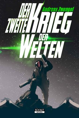 Der zweite Krieg der Welten (Andreas Zwengel / Blitz Verlag)