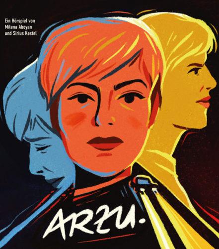 ARZU – Ein Hörspiel nach einer wahren Begebenheit