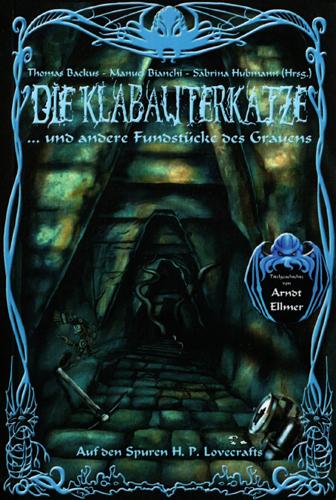 Auf den Spuren H.P. Lovecrafts 02 – Die Klabauterkatze (div. Autoren / Verlag Torsten Low)