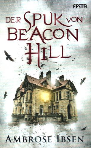 Der Spuk von Beacon Hill (Ambrose Ibsen / Festa)