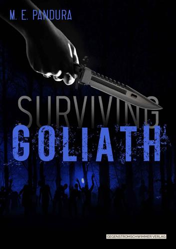 Goliath 02 – Surviving Goliath (M.E. Pandura / Gegenstromschwimmer Verlag)